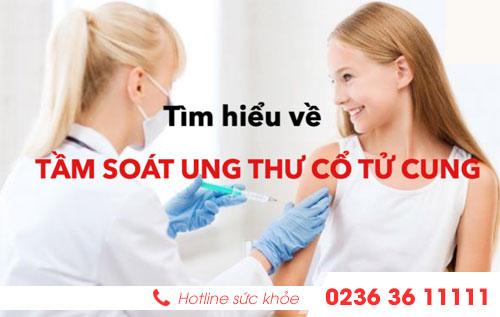 Tầm soát ung thư cổ tử cung ở đâu tại Đà Nẵng để có kết quả chính xác nhất?